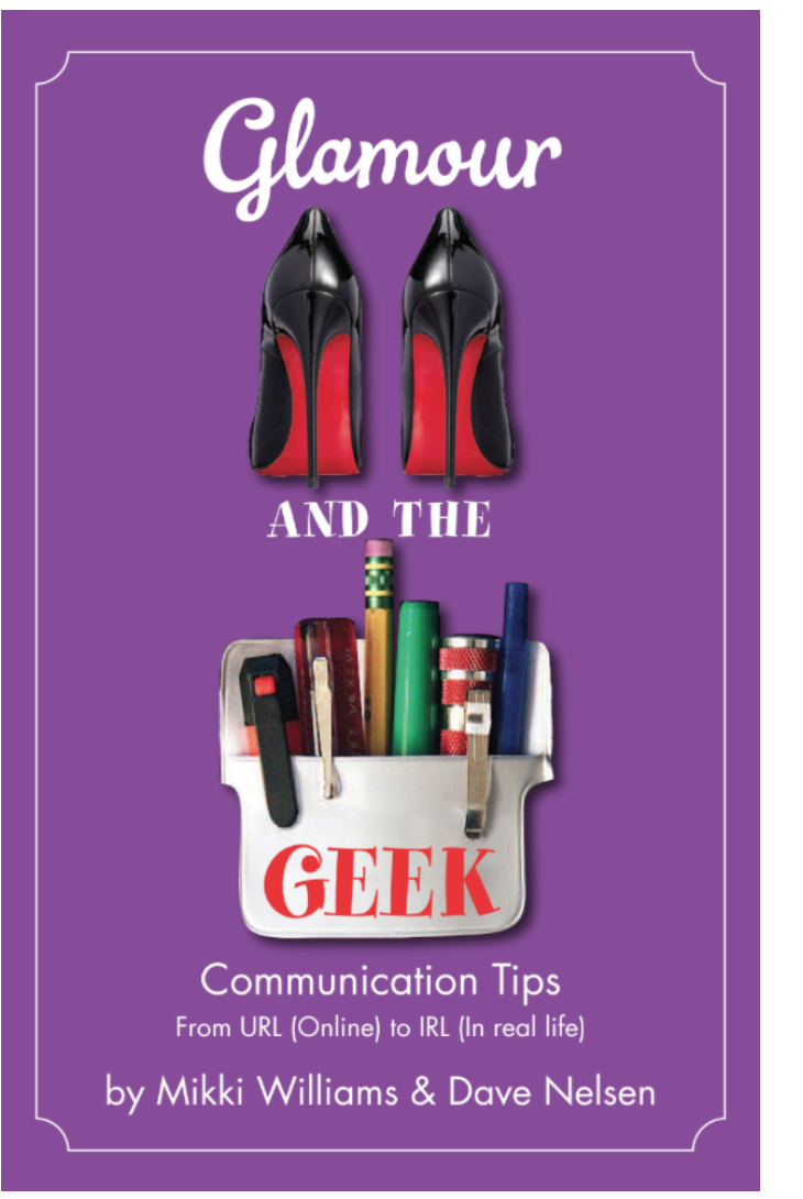 Glamour and the Geek book by Mikki Williams and Dave Nelsen