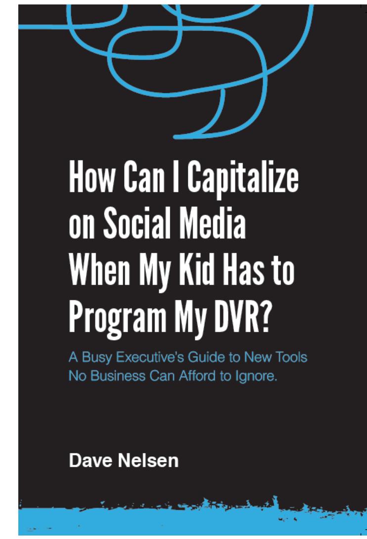 Social Media book by Dave Nelsen
